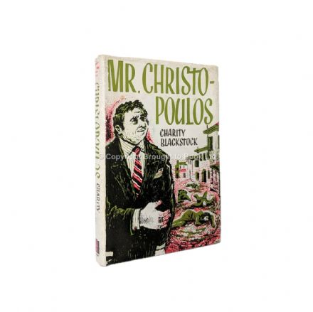 Mr. Christopoulos by Charity Blackstock First Edition Hodder & Stoughton 1963